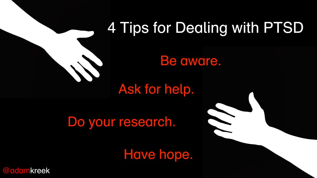 4 Tips for Dealing with PTSD.001