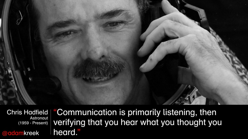 Chris Hadfield listening skills